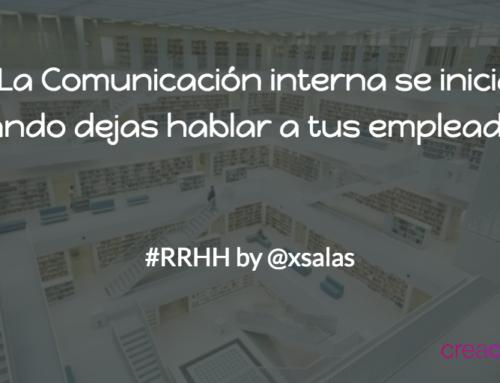 Los #RRHH y la Comunicación Interna