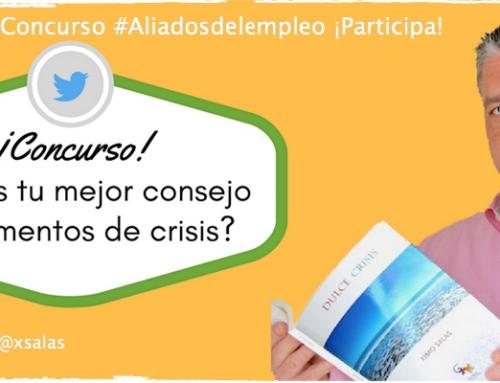 """""""Dulce Crisis"""" la superación personal #Aliadosdelempleo"""