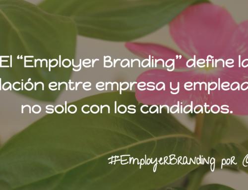 Employer Branding: La estrategia del Candidato