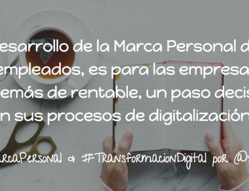 Marca Personal y Transformación Digital. La visión desde #RRHH