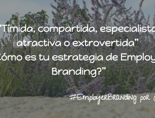 5 tipos de estrategias para Employer Branding #RRHH